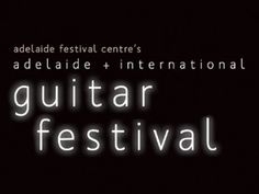 From to The Adelaide International Guitar Festival is a unique salute to the world's most popular instrument in its many diverse forms. South Australia, Tourism, Guitar, Popular, Unique, Turismo, Popular Pins, Guitars, Travel