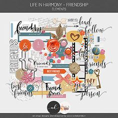 Life In Harmony - Friendship {Kit} Friends Forever, Best Friends, Kit, Digital Scrapbooking, Friendship, Learning, Creative, Design, Angel