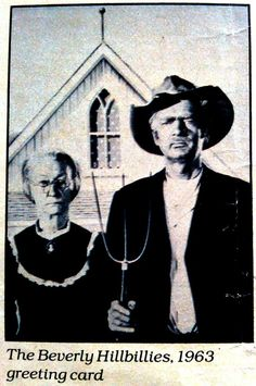 From the original Life magazine article on American Gothic parodies. The caption reads 'The Beverly Hillbillies 1963 greeting card'