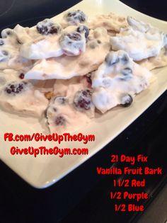 21 Day Fix Recipes - Vanilla Fruit Bark ***Approved FIX Snack***