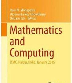 Mathematics And Computing: Icmc Haldia India January 2015 PDF