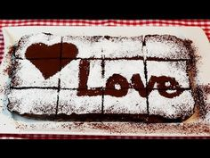 CHOCOLATE LOVE CAKE