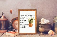 Be A Pineapple Stand Tall Print, Be A Pineapple Quote, Pineapple Print, Nursery Wall Decor, Typography Printable, Quote Wall Art by GraphicWispPrints on Etsy https://www.etsy.com/listing/273820326/be-a-pineapple-stand-tall-print-be-a