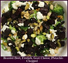 Roasted Beet, Freekeh, Goat Cheese, Pistachio Chopped
