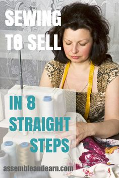 Sewing To Sell In 7 Steps