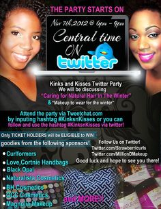 GET YOUR TICKETS TO THE #KINKSNKISSES TWITTER PARTY HOSTED BY ME ANDMillion Dollar Makeup! NOV 7TH 6 PM - 9PM CENTRAL! Tickets are $3 bucks!http://strawberricurls.com/2012/10/29/kinks-n-kisses-twitter-party/