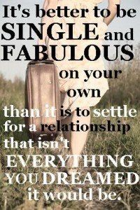 Single & Fabulous, cause why do I have to choose just one?!