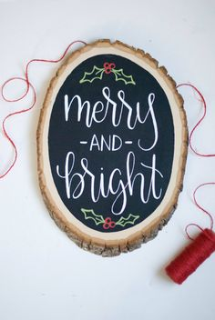 Merry and Bright Chalkboard Wood Slice Christmas Sign - Handlettered Calligraphy… Merry Little Christmas, Noel Christmas, Christmas Signs, All Things Christmas, Winter Christmas, Christmas Decorations, Christmas Ornaments, Xmas, Diy Christmas Room Decor