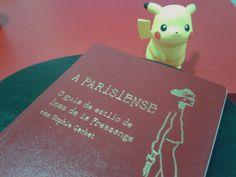 Dica de Livro: A Parisiense - E aí, Beleza?