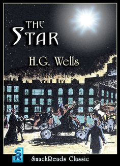 The Star — H. G. Wells  (free)