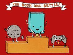 The book is always, always, always better.