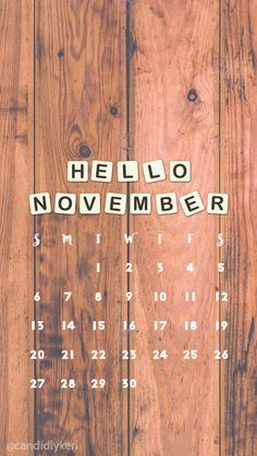 Wood Scrabble rustic November calendar 2016 wallpaper you can download for free on the blog! For any device; mobile, desktop, iphone, android! Iphone Wallpaper Rustic, Free Wallpaper Backgrounds, Mobile Wallpaper, Wallpaper Quotes, Cute Wallpapers, Desktop Backgrounds, Phone Wallpapers, November Calendar, 2016 Calendar