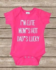 Funny Baby Onesie - Cute Onesie Girl Boy - Baby Shower Gift Girl - Funny Onesies - Toddler Clothes - I'm Cute Mom's Hot - 1st Birthday Onsie on Etsy, $14.00 by MzMely