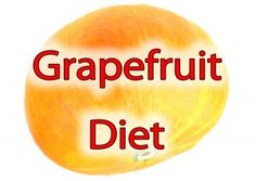 Grapefruit and Egg Diet  #crashdiet #loseweightfast #lowcarb #burnfat #glycemic