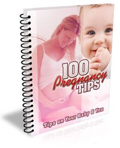 100 Pregnancy Tips  100 Pregnancy Tips EVERY Couple Should Know!