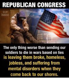 Republicans support our troops until they come home.