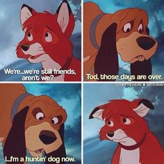 The Fox and the Hound ☯ and here come the water works!!!