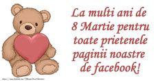 La multi ani de 8 Martie pentru toate prietenele paginii noastre de facebook!