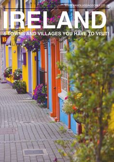 5 Towns & Villages You Have To Visit In Ireland! 5 Towns & Villages You Have To Visit In Ireland! Scotland Travel, Ireland Travel, Galway Ireland, Kenmare Ireland, Golf Ireland, Belfast Ireland, Scotland Trip, Travel Advice, Travel Tips