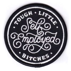 TOUGH LITTLE BITCHES  This black & white embroidered patch measures 3''x3'', and should be worn  proudly by all members of this self-employed guild of  creatives/hard-workers/thinkers/doers that we belong to.    Also! The words are inspired by these Cincinnati  favorites: http://tweensband.com/  *Please allow 1-2 weeks for shipping.
