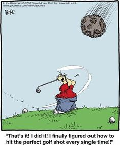 Great The perfect golf swing. - All About Golf Steve Moore, Golf Art, Golf Exercises, Perfect Golf, Golf Humor, Funny Golf, Joke Of The Day, Golf Quotes, Golf Lessons