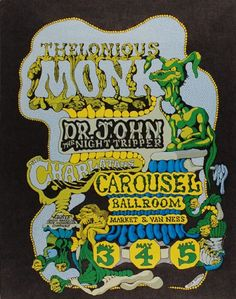 Thelonious Monk, Dr. John, and the Charlatans at the Carousel Ballroom - 1968