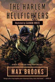 the harlem hellfighters   max brooks