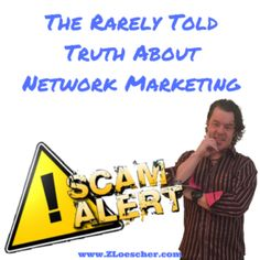 The Rarely Told Truth About Network Marketing