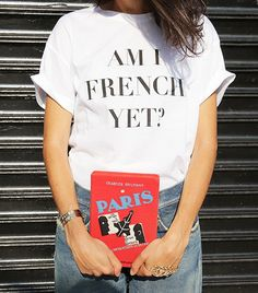 It's a never-ending battle to just be a little bit more French.