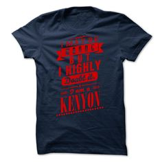 KENYON - I may  be wrong but i highly doubt it i am a KENYON
