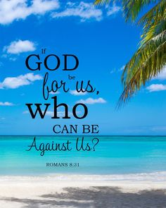 Romans - God is for Us - Bible Verses To Go Bible Verses About Forgiveness, Encouraging Bible Verses, Bible Encouragement, Bible Verse Art, Bible Words, Bible Prayers, Favorite Bible Verses, Bible Verses Quotes, Bible Scriptures
