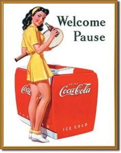 Coca Cola Tennis Refreshing Pause Drink Cooler Tin Sign #1055