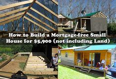 I Just came across this awesome step-by-step tutorial showing exactly how one couple built their very own mortgage-free small house for $5,900 and how you might be able to do the same using reclaimed materials that are inexpensive and many times completely free.