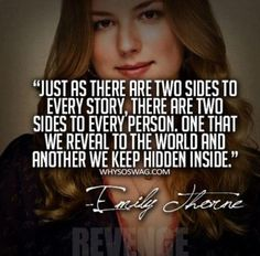 Revenge quotes so true inspirational- should say Emily Thorne/Amanda Clarke