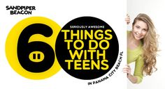 6 awesome things to do with teens in panama city beach fl