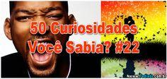 50 Curiosidades Você Sabia? #22