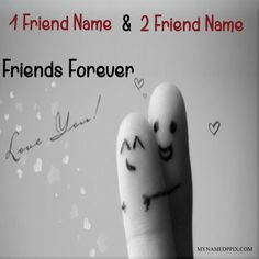 Print His And Her Name Love Finger Friends Photo. Online Create Best Friends Forever Cute Profile Pictures. Write Me and My Friends Name Friendship Image. Unique Cutest Finger Friends With Two Name Pics. Generating Best True Friends Name Happy Friendship Day Profile. Love You Friends Name Friendship Profile. Greeting and Wishes Name Card Happy Friendship Day. Online Specially Forever Friends Day Name Pix. Latest Friendship Day Awesome Profile. Whatsapp And FB On Set or Sand Finger Friends…