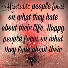 """As I always say """"misery #loves company"""". #Miserable people not only focus on their miserable lives but find reasons to pick on... Miserable People Quotes, Wisdom Quotes, True Quotes, Book Quotes, Happiness Quotes, Negative People Quotes, Positive Quotes, Unique Quotes"""