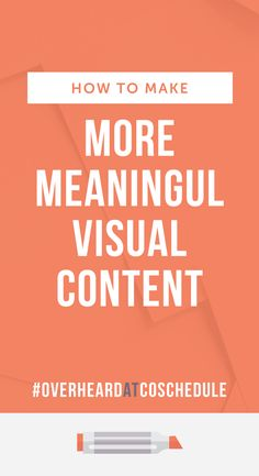 We have advice for those looking for designers and graphic tips on this episode on #OverheardAtCoSchedule https://coschedule.com/blog/how-to-make-visual-content-meaningful-overheard-at-coschedule/?utm_campaign=coschedule&utm_source=pinterest&utm_medium=CoSchedule&utm_content=How%20to%20Make%20More%20Meaningful%20Visual%20Content%20%7C%20%23OverheardAtCoSchedule