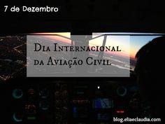 7 de Dezembro - dia Internacional da Aviação Civil