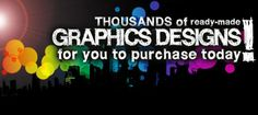 Thousands of ready-made GRAPHICS DESIGNS for you to purchase today