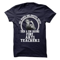 Fine Arts Teachers, Order HERE ==> https://www.sunfrog.com/LifeStyle/Fine-Arts-Teachers.html?id=41088