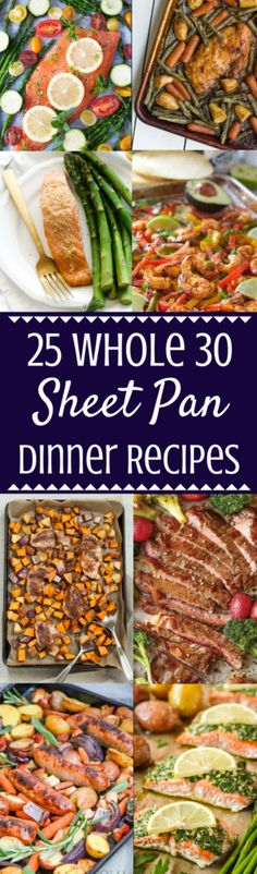 Need a quick and healthy dinner tonight? Try one of these 25 Easy Whole 30 Sheet Pan Dinner Recipes! Paleo, gluten free, minimal ingredients + so delicious – perfect for meal prepping or enjoying during the week! | paleo sheet pan dinner | gluten free sheet pan dinner | sheet pan supper | healthy dinners | quick healthy diners | easy dinners | whole 30 | #healthy #whole30