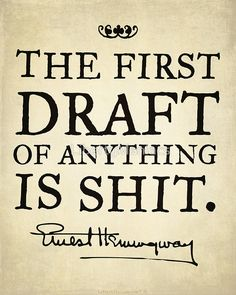 Hemingway speaking the hard truth. | Hemingway First Draft by LibertyManiacs