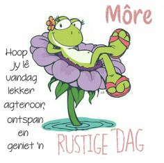 Afrikaanse Quotes, Goeie Nag, Goeie More, Morning Greetings Quotes, Special Quotes, Good Morning Wishes, Me Quotes, Greeting Cards, Humor