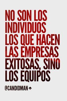 """""""No son los individuos los que hacen las #Empresas exitosas, sino los equipos"""". #Frases"""
