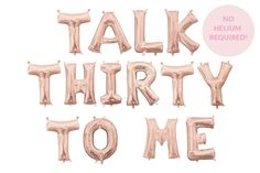 Talk Thirty to Me Balloon Banner – Birthday Balloon Banner – Flirty Thirty Theme – Dirty Thirty Decor – Birthday Decor – Funny Birthday – birthdaycakeideas 30th Birthday Balloons, 30th Birthday Themes, 30th Birthday Ideas For Women, 40th Birthday Quotes, Thirty Birthday, Happy Birthday Images, Funny Birthday, Diy 30th Birthday Decorations, Birthday Cakes