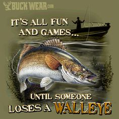It's all fun and games... Until someone loses a #Walleye #fishing