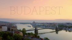 'Budapest Cityscape', Time-lapse and Hyperlapse Video of The Hungarian Capital Shot in 4K