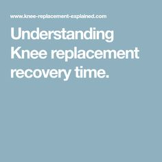 Knee replacement recovery things that you must know! It differs from patient to patient. Knee Replacement Recovery, Partial Knee Replacement, Physical Therapy, Boards, Organization, Diy, Surgery, Planks, Getting Organized